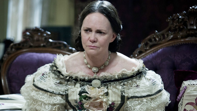 Sally Fields as Mary Todd Lincoln